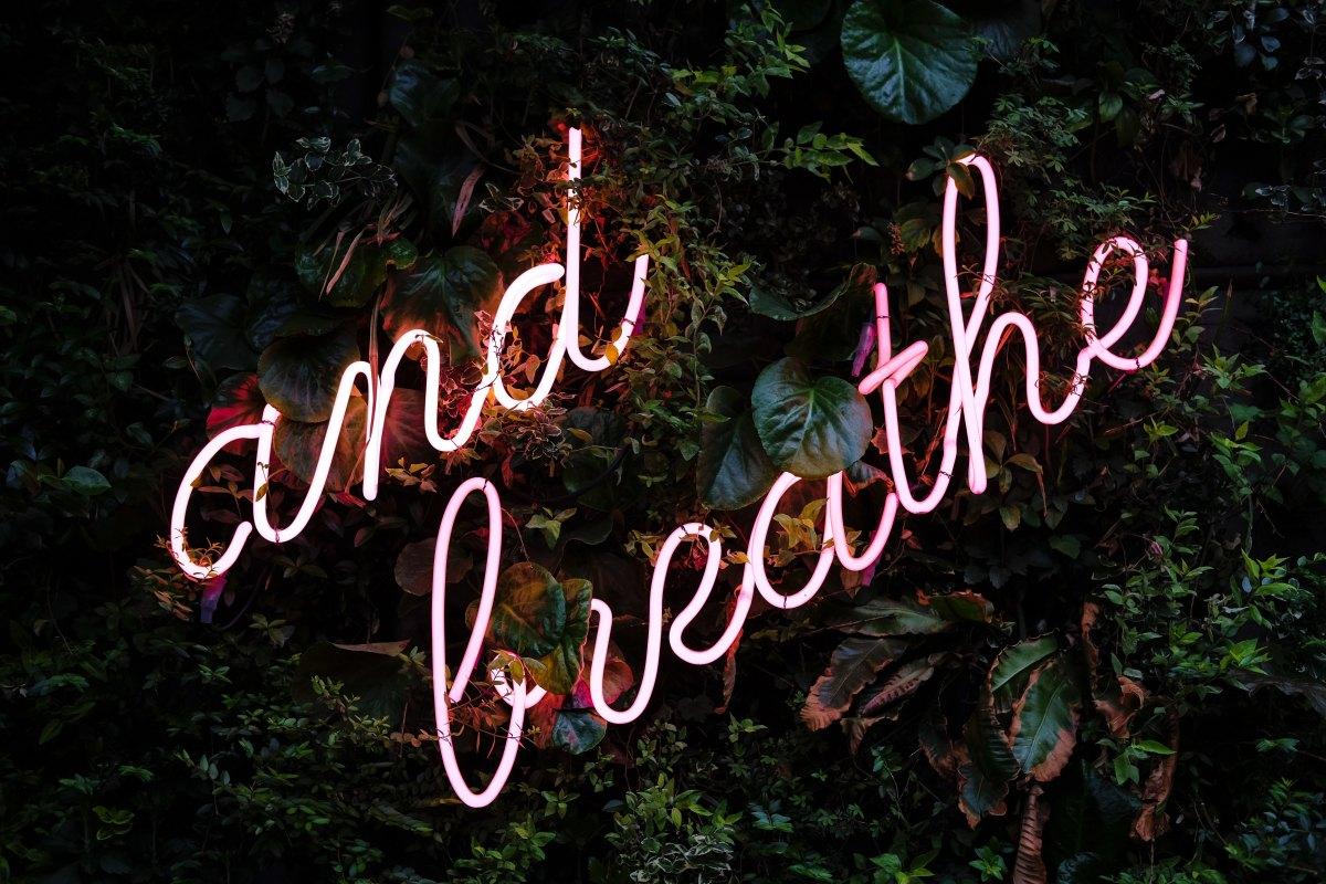 Breathe…Through It